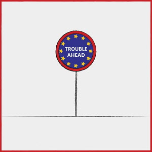 European Union flag on road sign warning of trouble ahead
