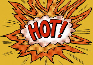The word Hot in burning speech bubble