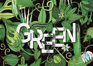 The word GREEN surrounded by lush foliage pattern