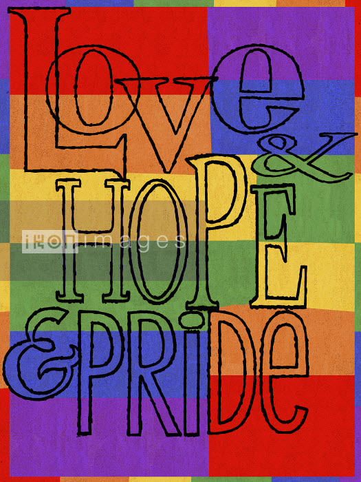 Love, hope and pride on rainbow flag - Love, hope and pride on rainbow flag - Donna Grethen